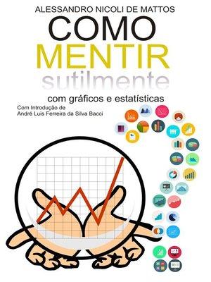 cover image of Como Mentir Sutilmente com Gráficos e Estatísticas
