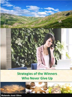 cover image of Strategies of the Winners Who Never Give Up