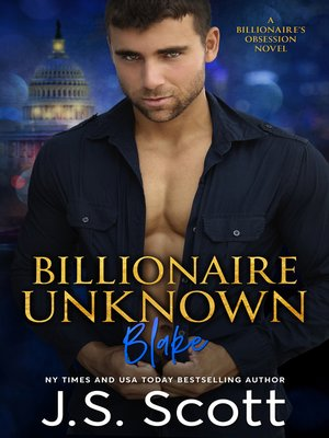cover image of Billionaire Unknown ~ Blake