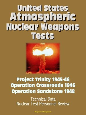 cover image of United States Atmospheric Nuclear Weapons Tests