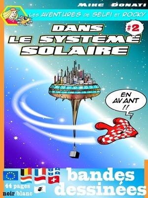 cover image of Les aventures de Selfi et Rocky dans le système solaire 2