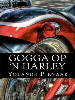 cover image of Gogga op 'n Harley (Afrikaans Edition)