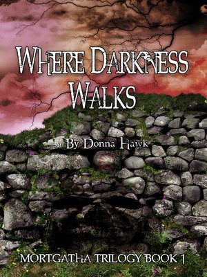 cover image of Where Darkness Walks (Mortgatha Trilogy Book 1)