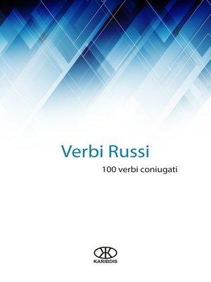 cover image of Verbi russi (100 verbi coniugati)