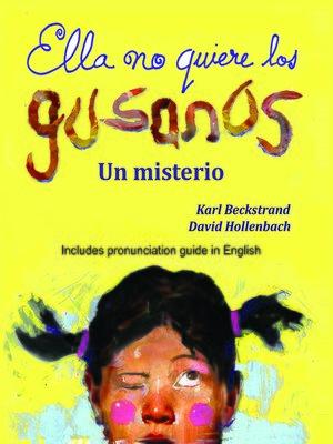 cover image of Ella no quiere los gusanos