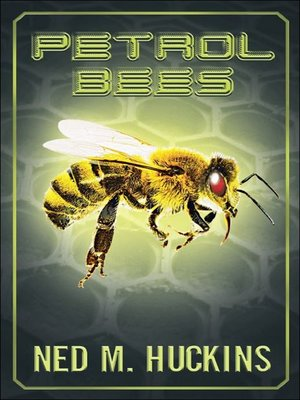 cover image of Petrol Bees