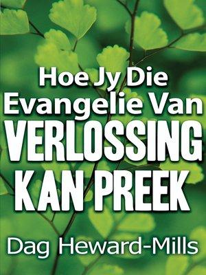 cover image of Hoe jy die evangelie van verlossing kan preek