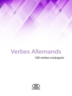 cover image of Verbes allemands (100 verbes conjugués)