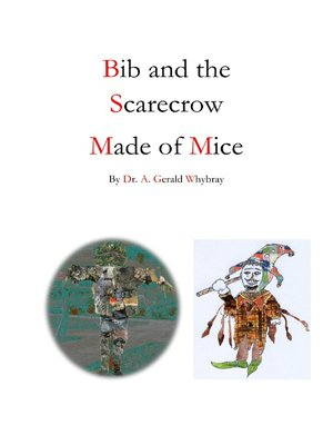 cover image of Bib and the Scarecrow Made of Mice