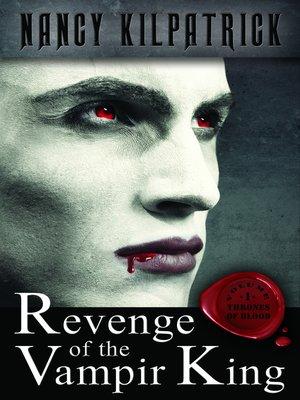 cover image of Revenge of the Vampir King