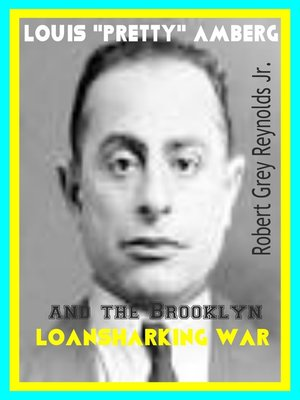 """cover image of Louis """"Pretty"""" Amberg and the Brooklyn Loansharking War"""