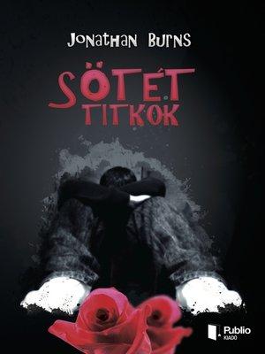 cover image of Sötét titkok