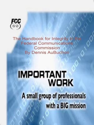 cover image of The Handbok for Integrity in the Federal Communcation Commission
