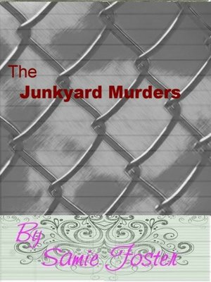 cover image of The Junkyard Murders