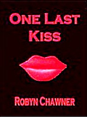 cover image of One Last Kiss
