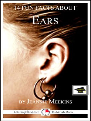 cover image of 14 Fun Facts About Ears