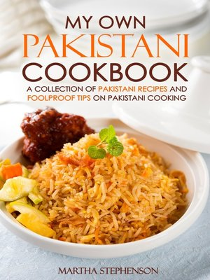 cover image of My Own Pakistani Cookbook