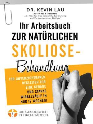 cover image of Ihr Arbeitsbuch zur natürlichen Skoliose-Behandlung