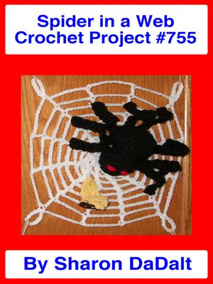 cover image of Spider in a Web Crochet Project #755