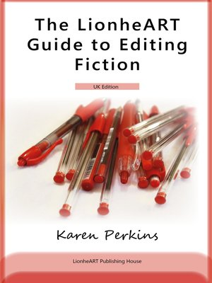 cover image of The LionheART Guide to Editing Fiction