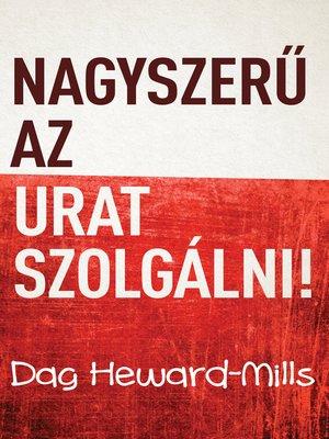 cover image of Nagyszerű Az Urat Szolgálni!