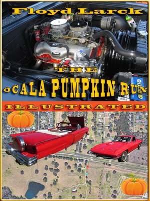 cover image of The Ocala Pumpkin Run Illustrated