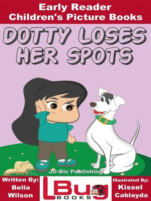 cover image of Dotty Loses Her Spots