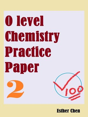 cover image of O Level Chemistry Practice Paper 2