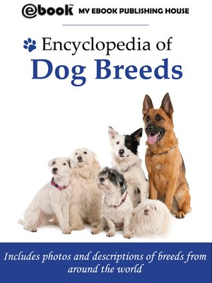 cover image of Encyclopedia of Dog Breeds
