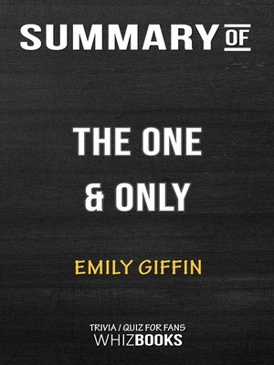 cover image of Summary of the One & Only by Emily Giffin / Trivia/Quiz for Fans