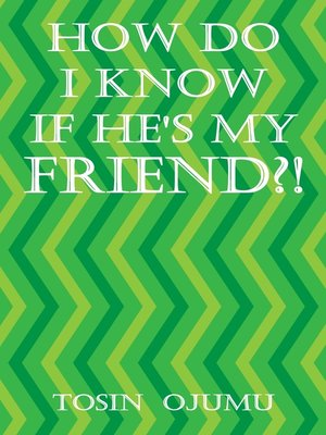 cover image of How Do I Know If He's My Friend?!