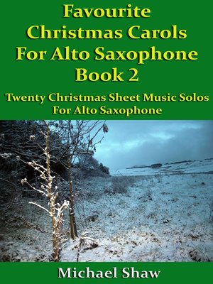 cover image of Favourite Christmas Carols For Alto Saxophone Book 2