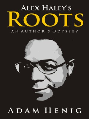 cover image of Alex Haley's Roots