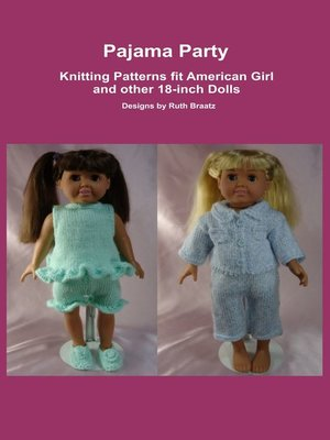 cover image of Pajama Party, Knitting Patterns fit American Girl and other 18-Inch Dolls