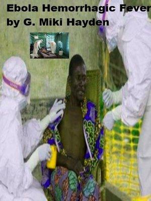 """cover image of """"Ebola Hemorrhagic Fever"""""""