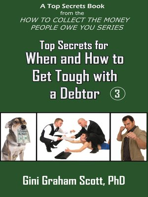 cover image of Top Secrets for How and When to Get Tough with a Debtor