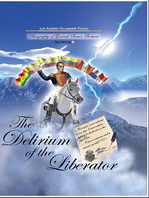 cover image of The Delirium of the Liberator