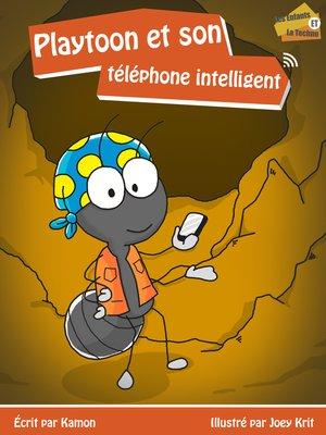 cover image of Playtoon et son téléphone intelligent