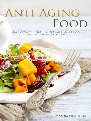 cover image of Anti Aging Foods