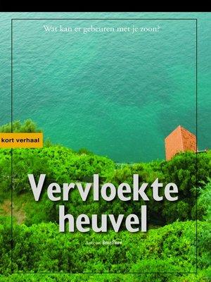 cover image of Vervloekte Heuvel Nederlandse editie