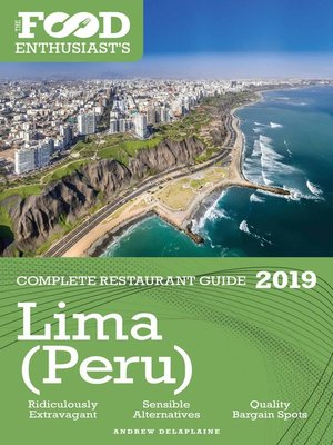 cover image of Lima (Peru)--2019--The Food Enthusiast's Complete Restaurant Guide