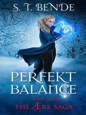cover image of Perfekt Balance (The Ære Saga Book 3)