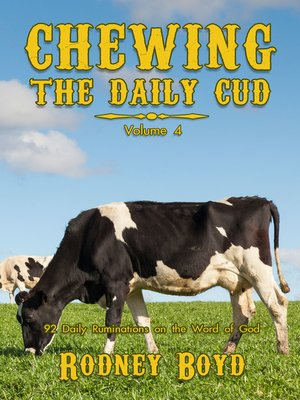 cover image of Chewing the Daily Cud, Volume 4