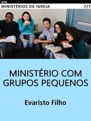 cover image of Ministério com Grupos Pequenos