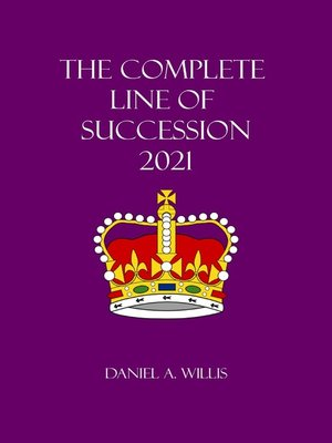 cover image of The Complete Line of Succession 2021