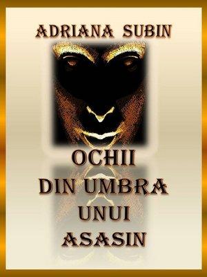cover image of Ochii din Umbra unui Asasin