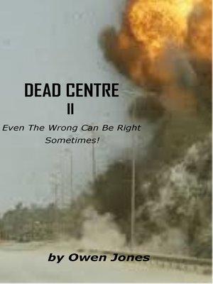 cover image of Dead Centre II