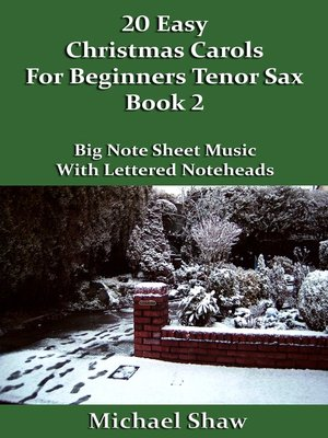 cover image of 20 Easy Christmas Carols For Beginners Tenor Sax