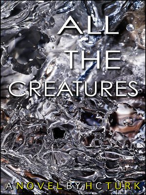 cover image of All the Creatures