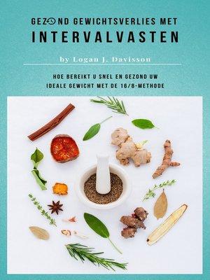 cover image of Gezond Gewichtsverlies Met Intervalvasten